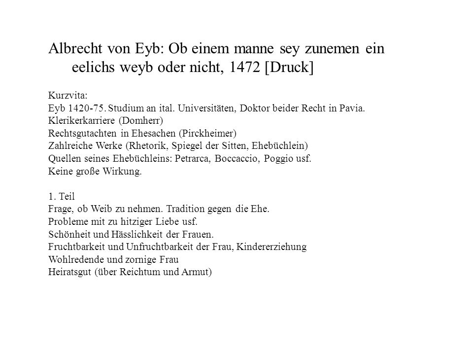 Albrecht von Eyb: Ob einem manne sey zunemen ein eelichs weyb oder nicht, 1472 [Druck]